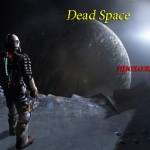 Прохождение Dead Space